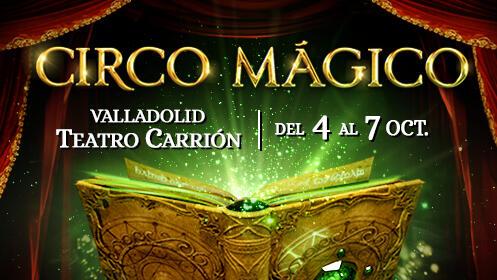 'Circo Mágico' entrada exclusiva para PATIO DE BUTACAS
