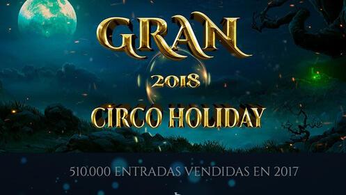 Entrada Circo Holiday en Valladolid el 21, 22 o 23 de septiembre