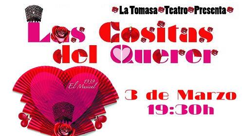 Las Cositas del Querer. 1939, El Musical