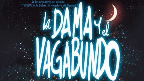 El musical 'La Dama y el Vagabundo' en el Teatro Carrión