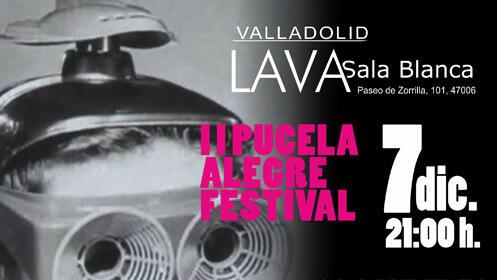Entrada II Pucela Alegre Festival en el LAVA