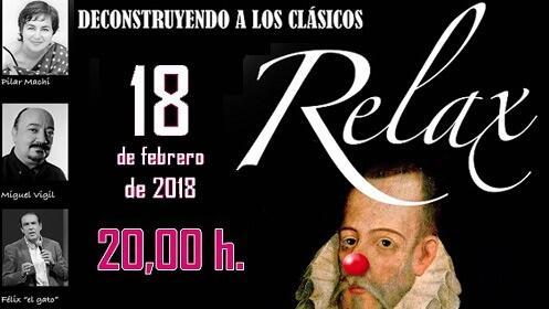 'Relax, deconstruyendo a los clásicos' en el Teatro Cervantes