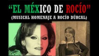 Musical 'El México de Rocío' homenaje a Rocío Dúrcal
