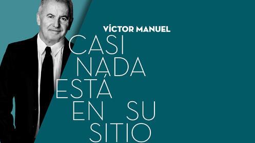 Víctor Manuel en concierto 'Casi nada está en su sitio'